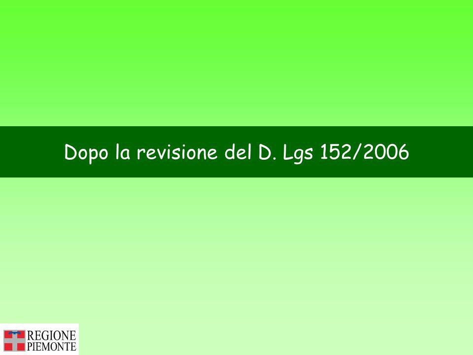 Dopo la revisione del D. Lgs 152/2006
