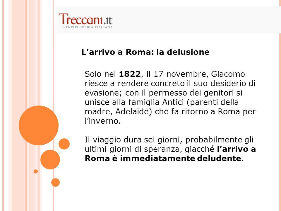 L'arrivo a Roma: la delusione