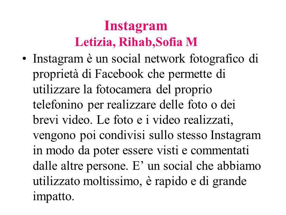 Instagram Letizia, Rihab,Sofia M