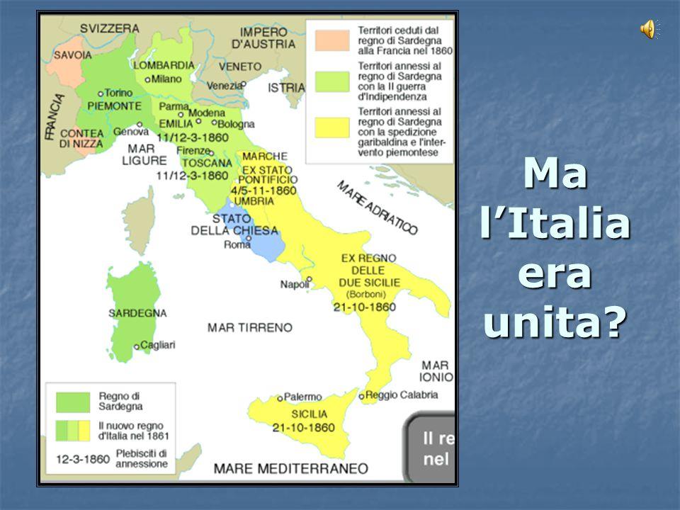 Ma l'Italia era unita