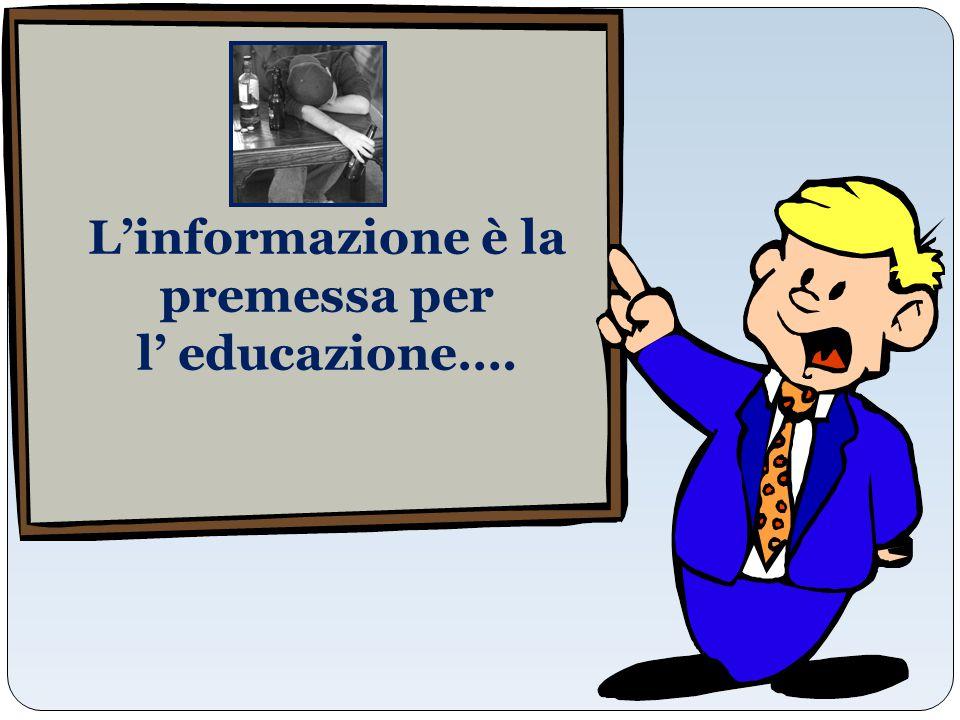 L'informazione è la premessa per