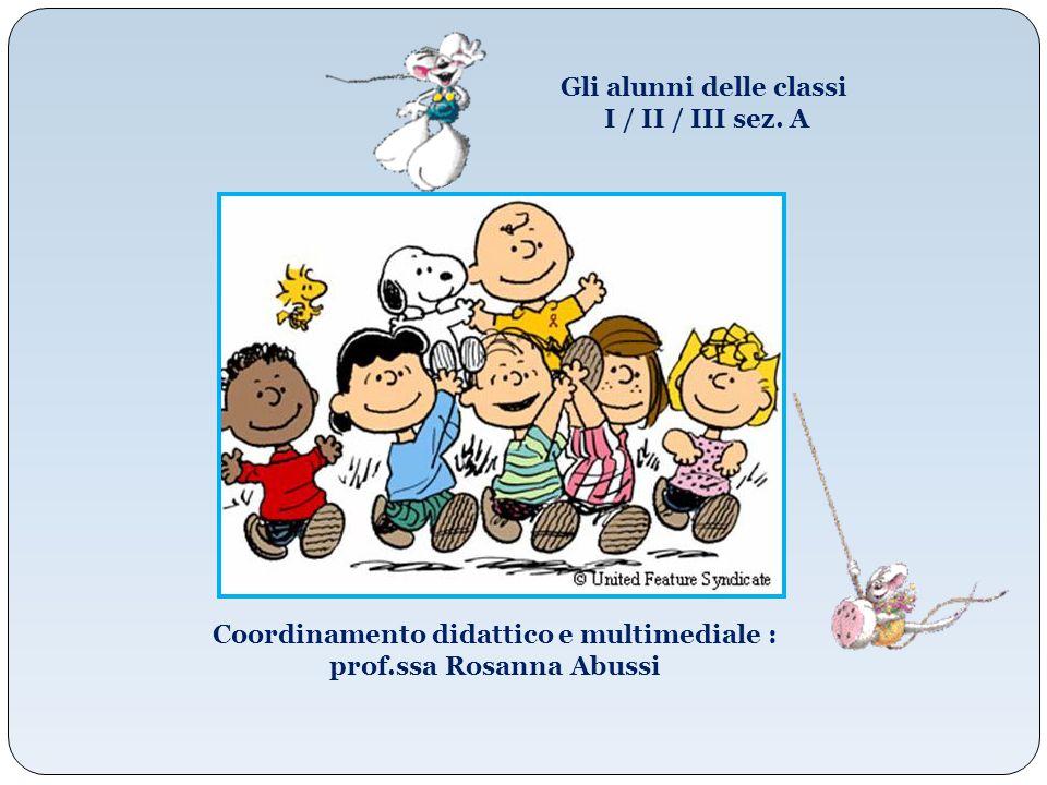 Gli alunni delle classi I / II / III sez. A