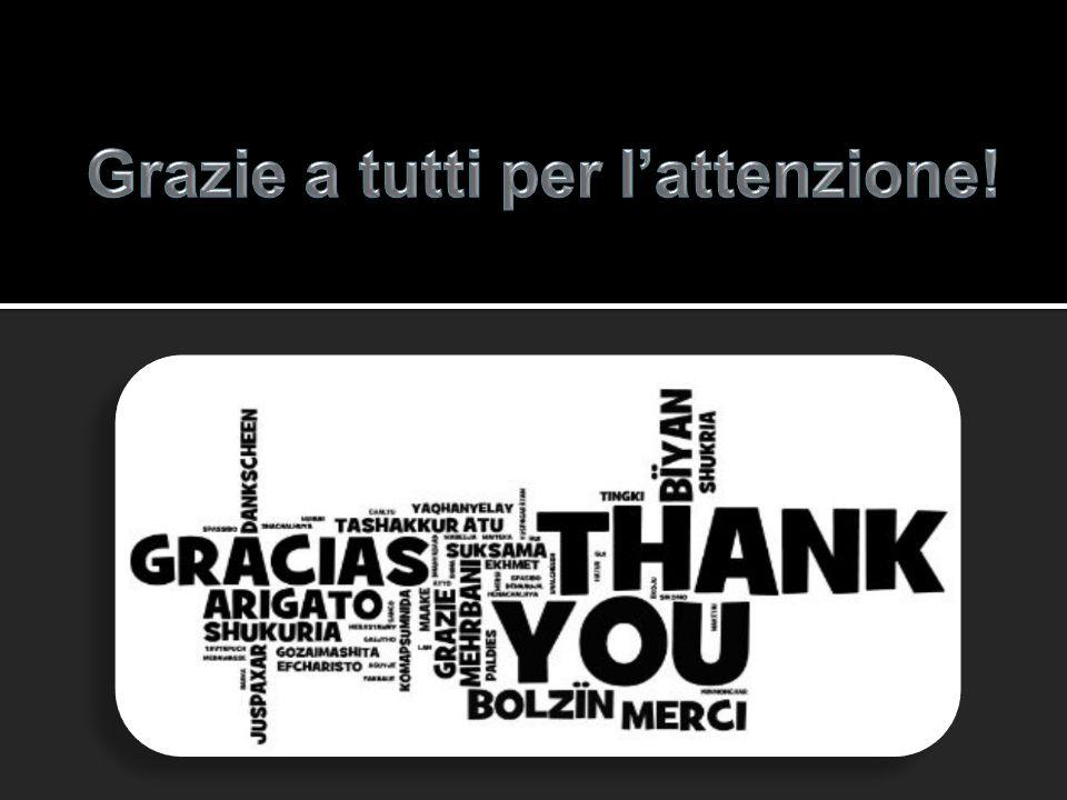 Grazie a tutti per l'attenzione!