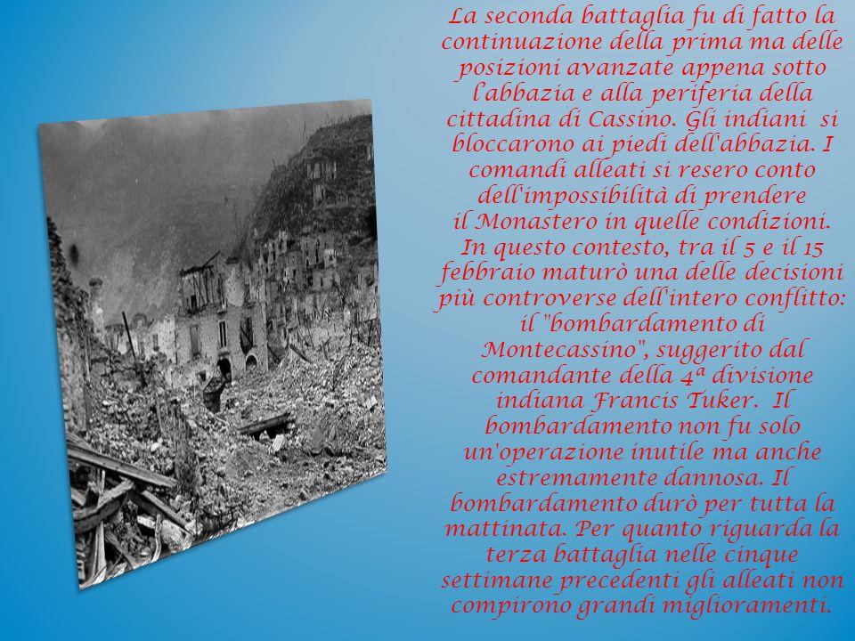 La seconda battaglia fu di fatto la continuazione della prima ma delle posizioni avanzate appena sotto l'abbazia e alla periferia della cittadina di Cassino.