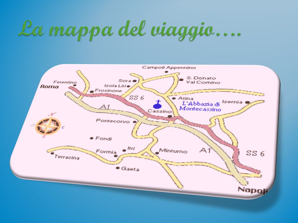 La mappa del viaggio….