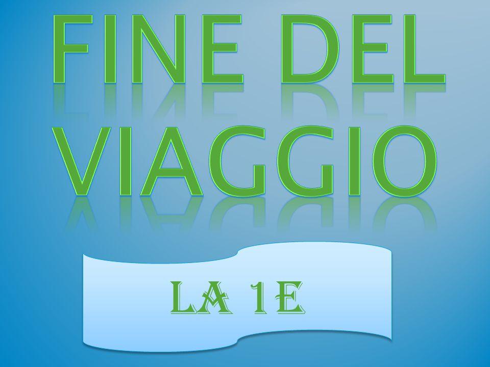 FINE DEL VIAGGIO LA 1E