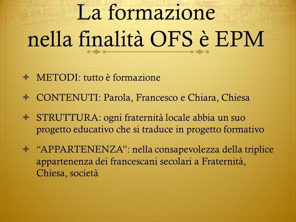 La formazione nella finalità OFS è EPM