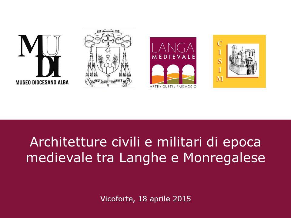 Architetture civili e militari di epoca medievale tra Langhe e Monregalese