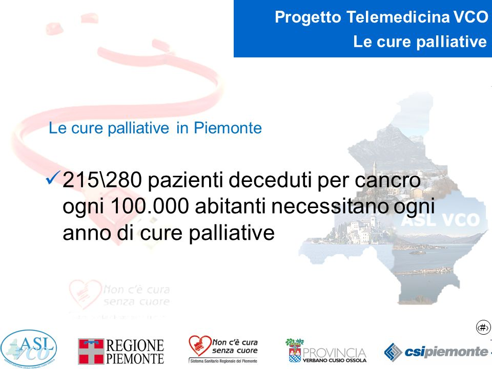 Le cure palliative Le cure palliative in Piemonte.