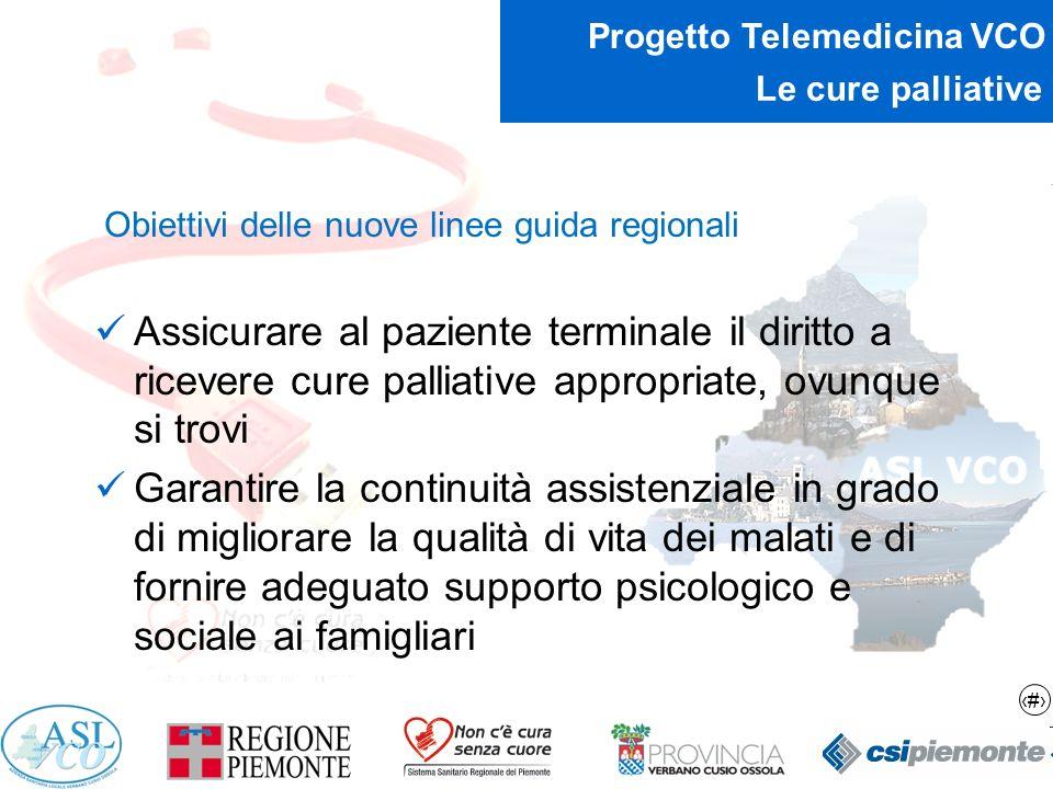 Le cure palliative Obiettivi delle nuove linee guida regionali.
