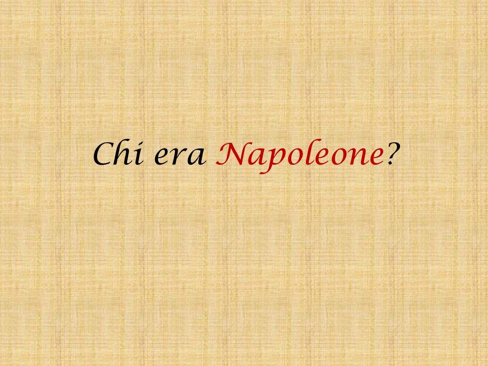 Chi era Napoleone