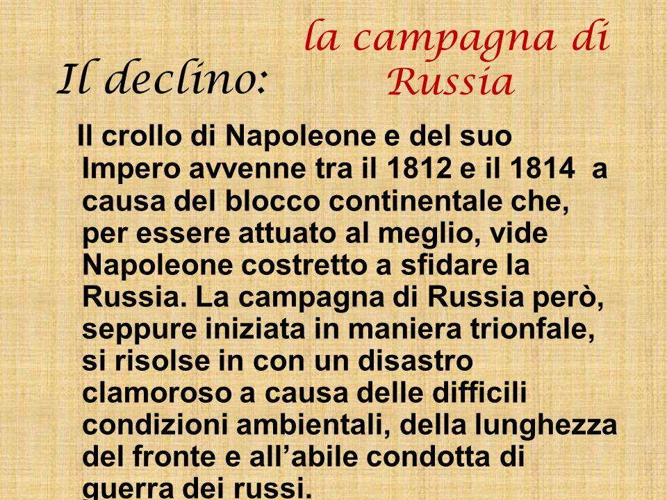 Il declino: la campagna di Russia