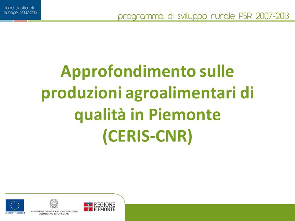 Approfondimento sulle produzioni agroalimentari di qualità in Piemonte (CERIS-CNR)