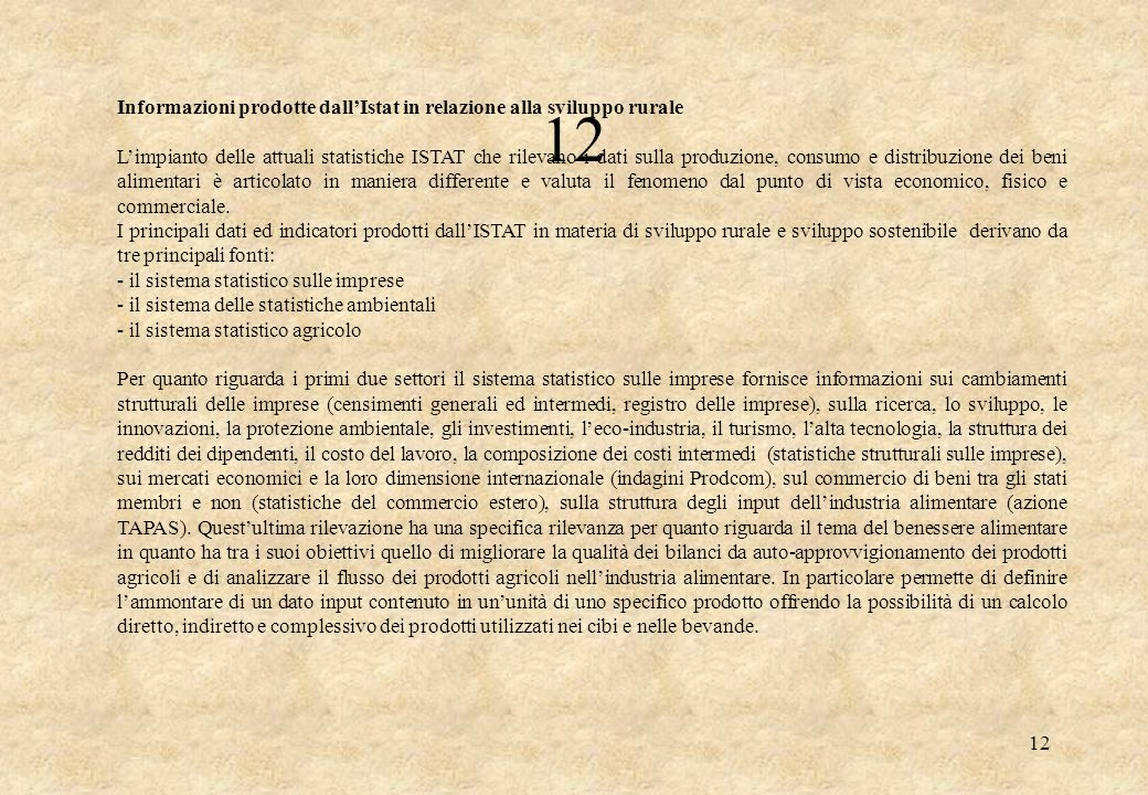 12 Informazioni prodotte dall'Istat in relazione alla sviluppo rurale