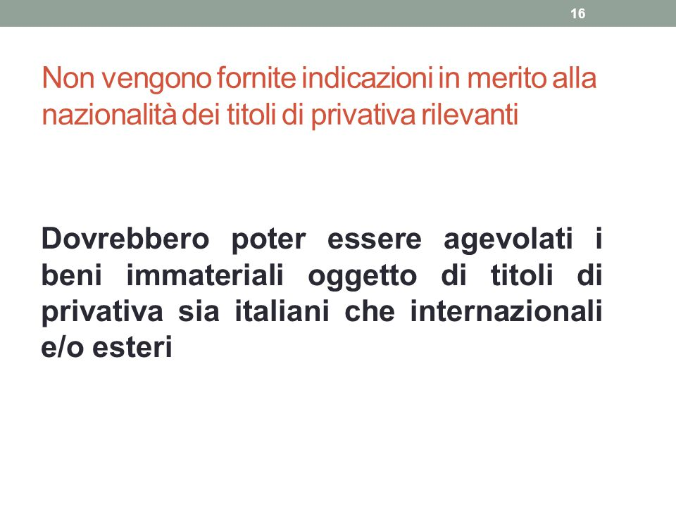 Non vengono fornite indicazioni in merito alla nazionalità dei titoli di privativa rilevanti