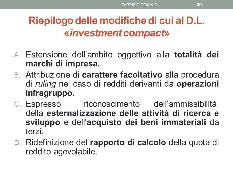 Riepilogo delle modifiche di cui al D.L. «investment compact»