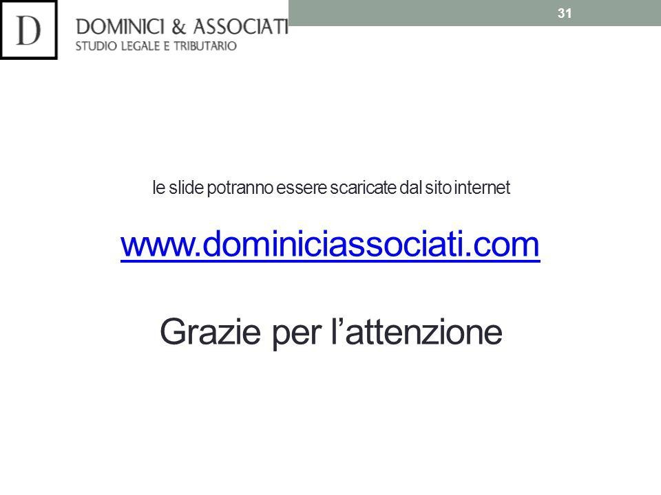 le slide potranno essere scaricate dal sito internet www