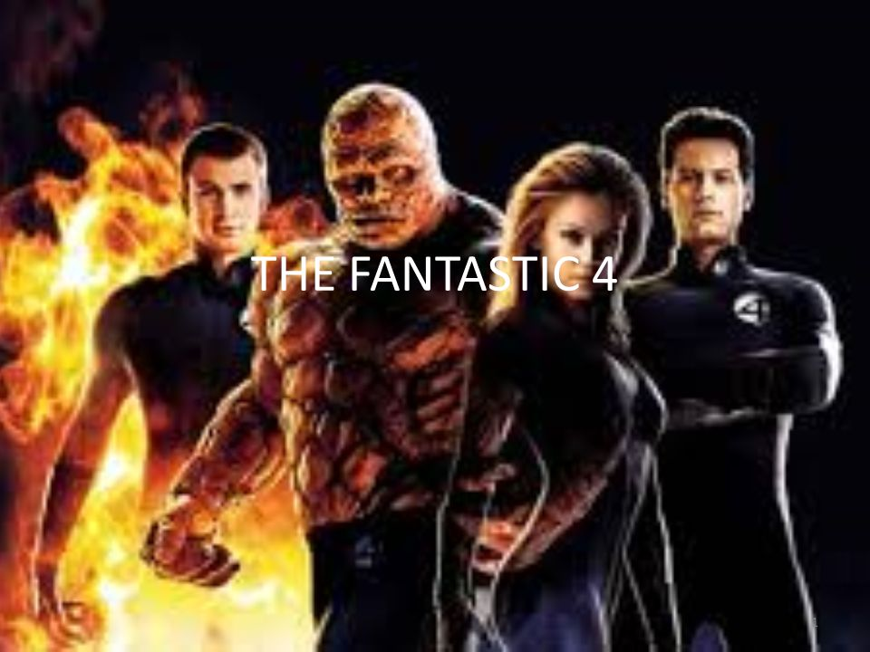 THE FANTASTIC 4
