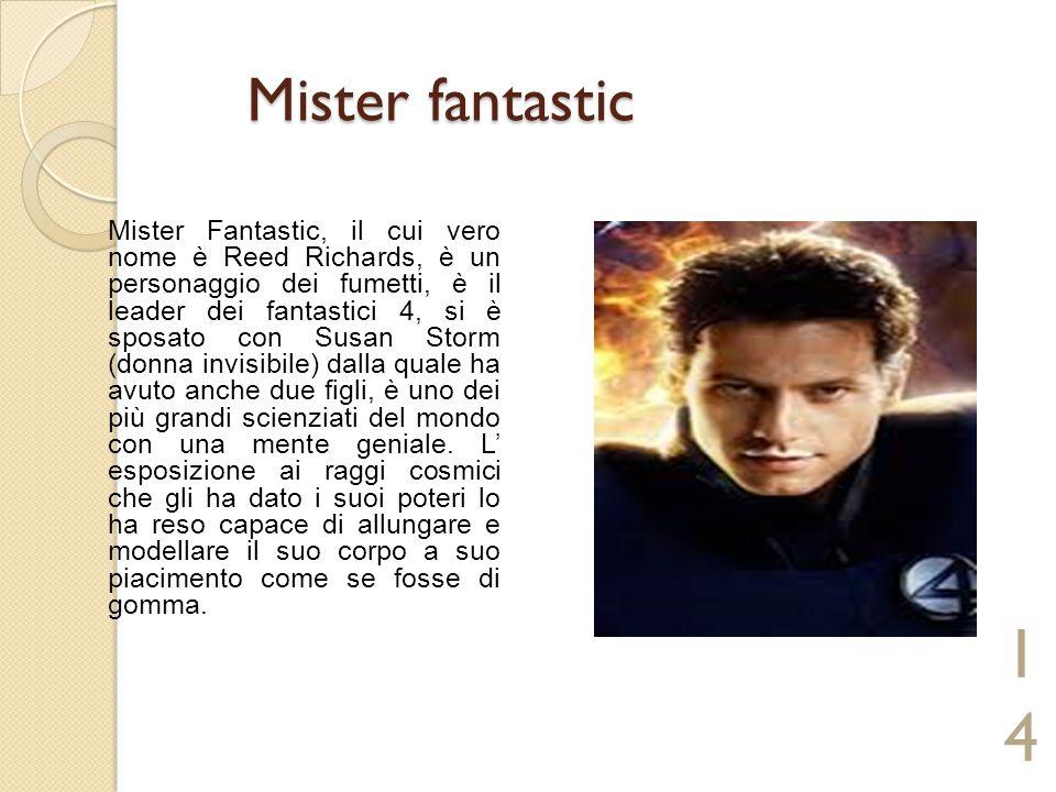 Mister fantastic