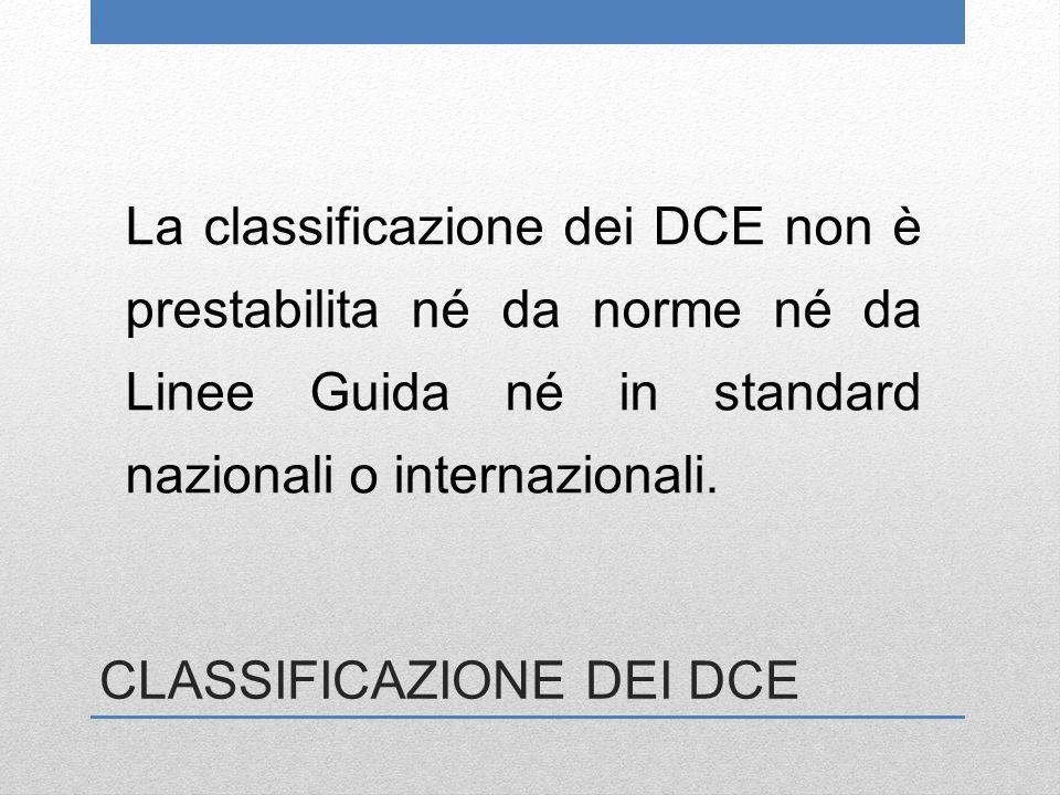 CLASSIFICAZIONE DEI DCE