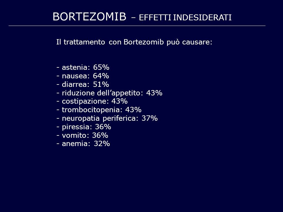 BORTEZOMIB – EFFETTI INDESIDERATI