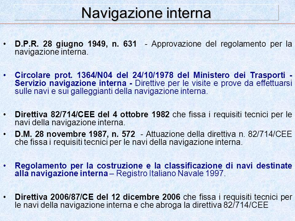Navigazione interna D.P.R. 28 giugno 1949, n. 631 - Approvazione del regolamento per la navigazione interna.