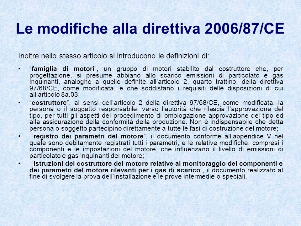 Le modifiche alla direttiva 2006/87/CE