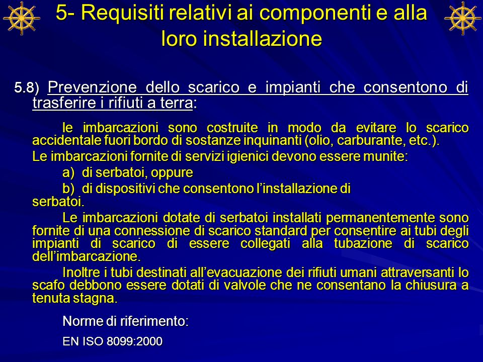 5- Requisiti relativi ai componenti e alla loro installazione