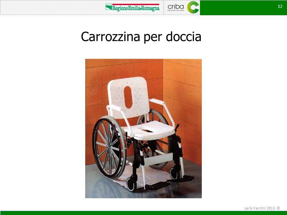 Carrozzina per doccia Leris Fantini 2013 ©