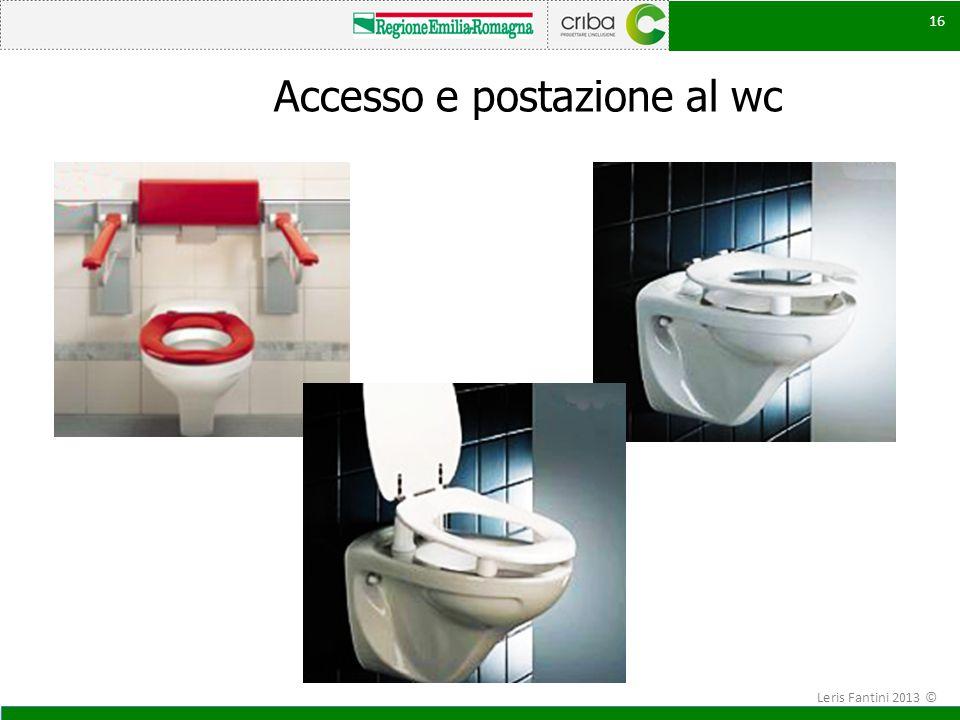 Accesso e postazione al wc