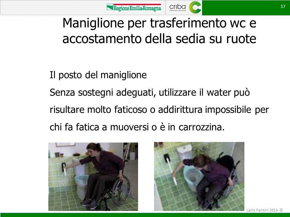 Maniglione per trasferimento wc e accostamento della sedia su ruote