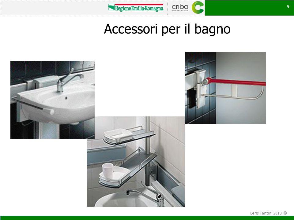 Accessori per il bagno Leris Fantini 2013 ©