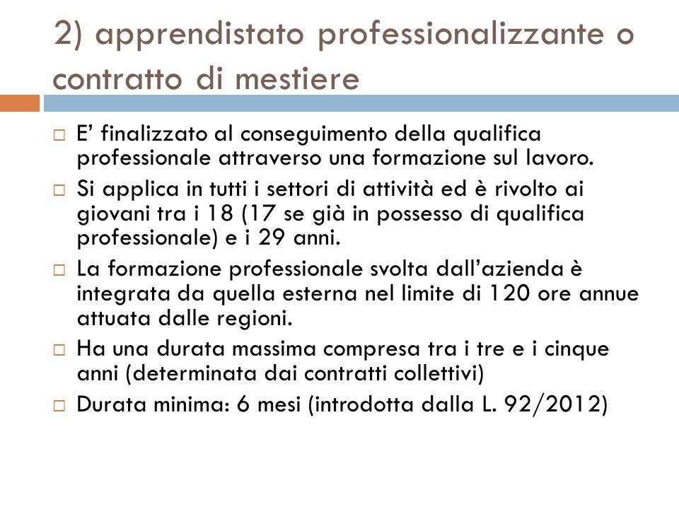 2) apprendistato professionalizzante o contratto di mestiere