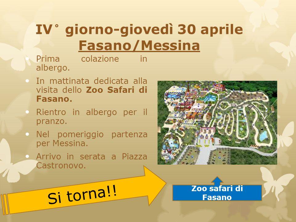 IV° giorno-giovedì 30 aprile Fasano/Messina