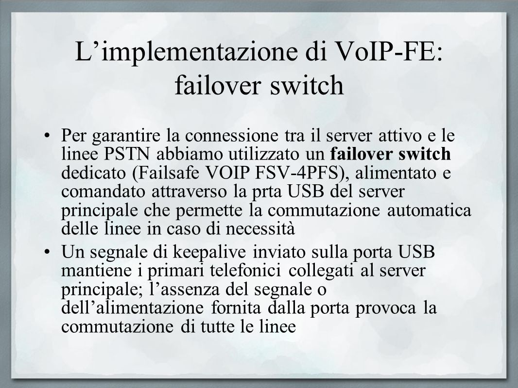 L'implementazione di VoIP-FE: failover switch
