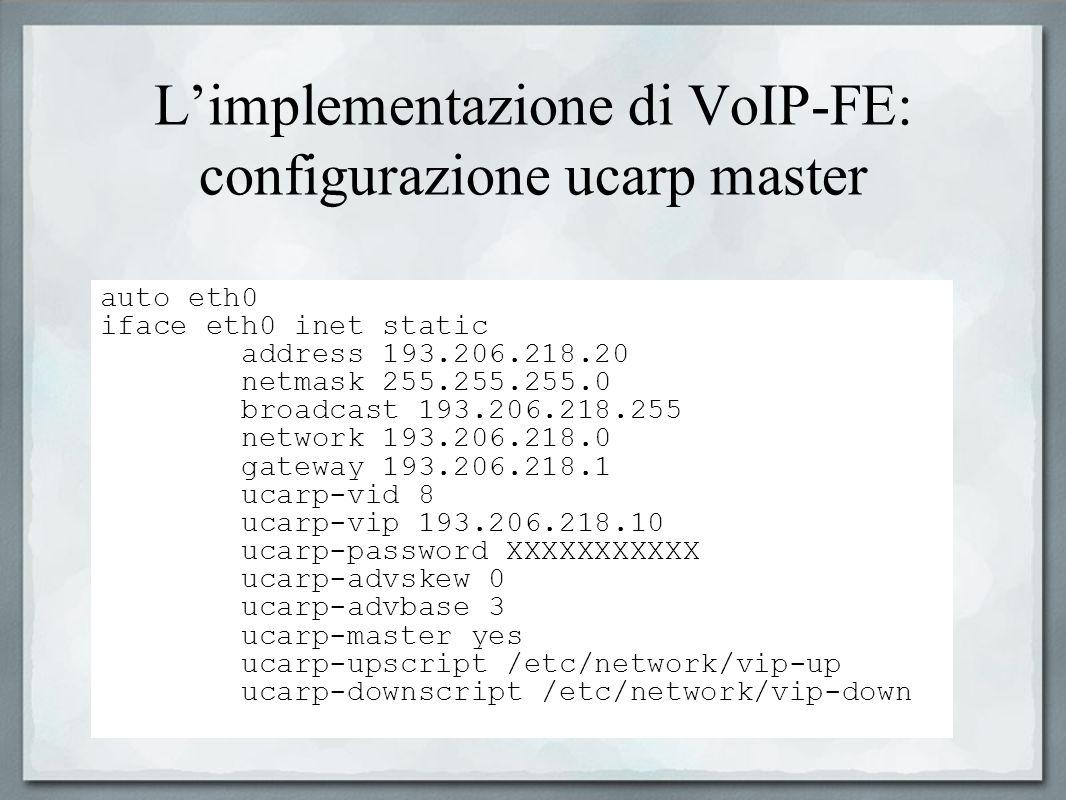 L'implementazione di VoIP-FE: configurazione ucarp master