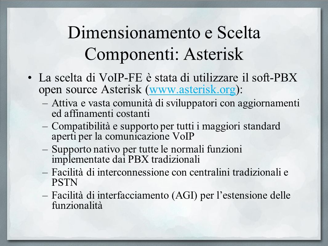 Dimensionamento e Scelta Componenti: Asterisk