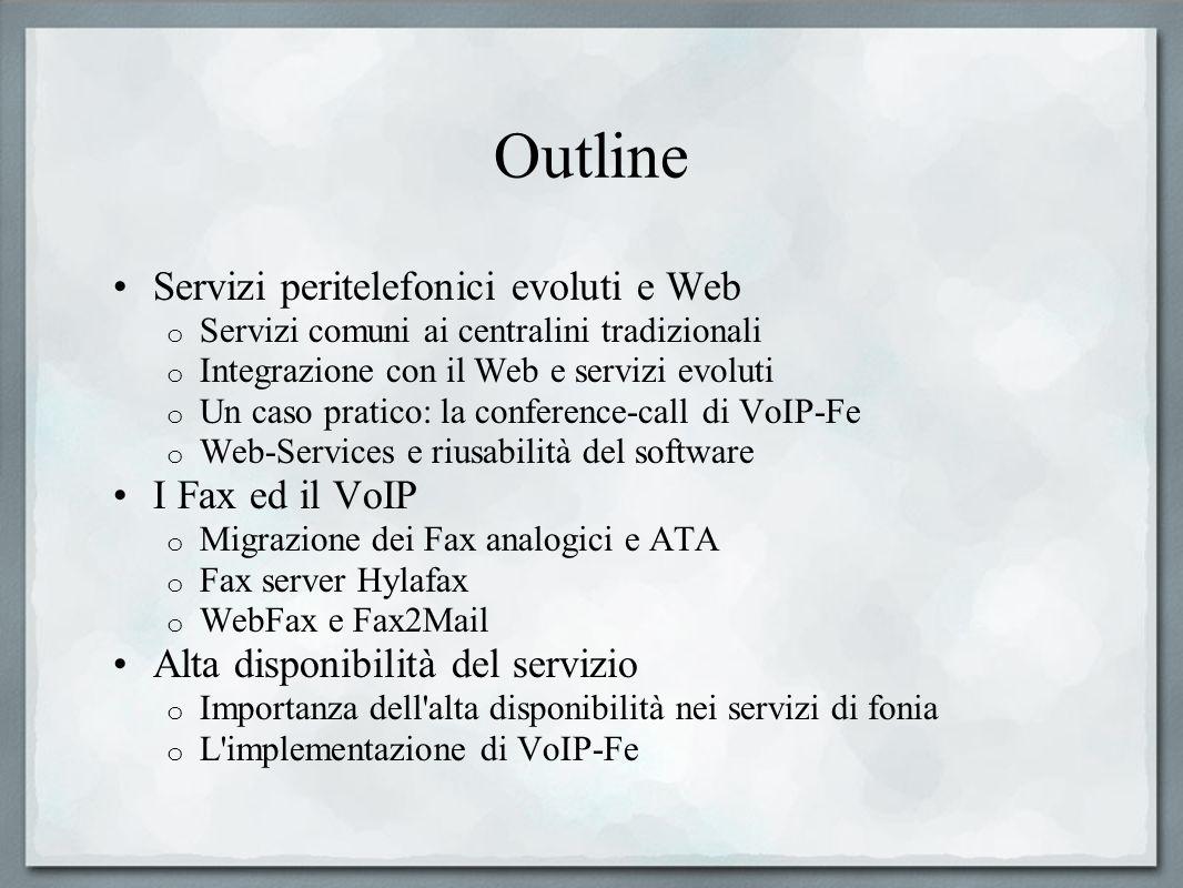 Outline Servizi peritelefonici evoluti e Web I Fax ed il VoIP