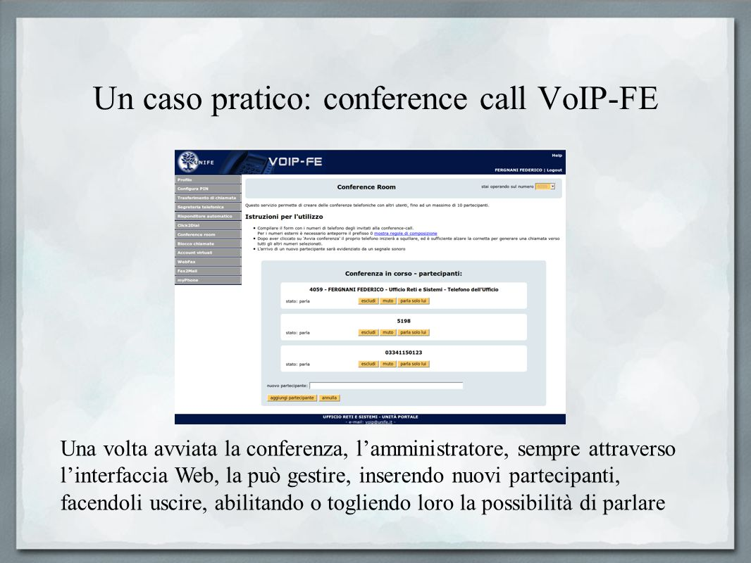 Un caso pratico: conference call VoIP-FE