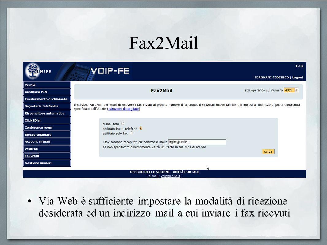 Fax2Mail Via Web è sufficiente impostare la modalità di ricezione desiderata ed un indirizzo mail a cui inviare i fax ricevuti.