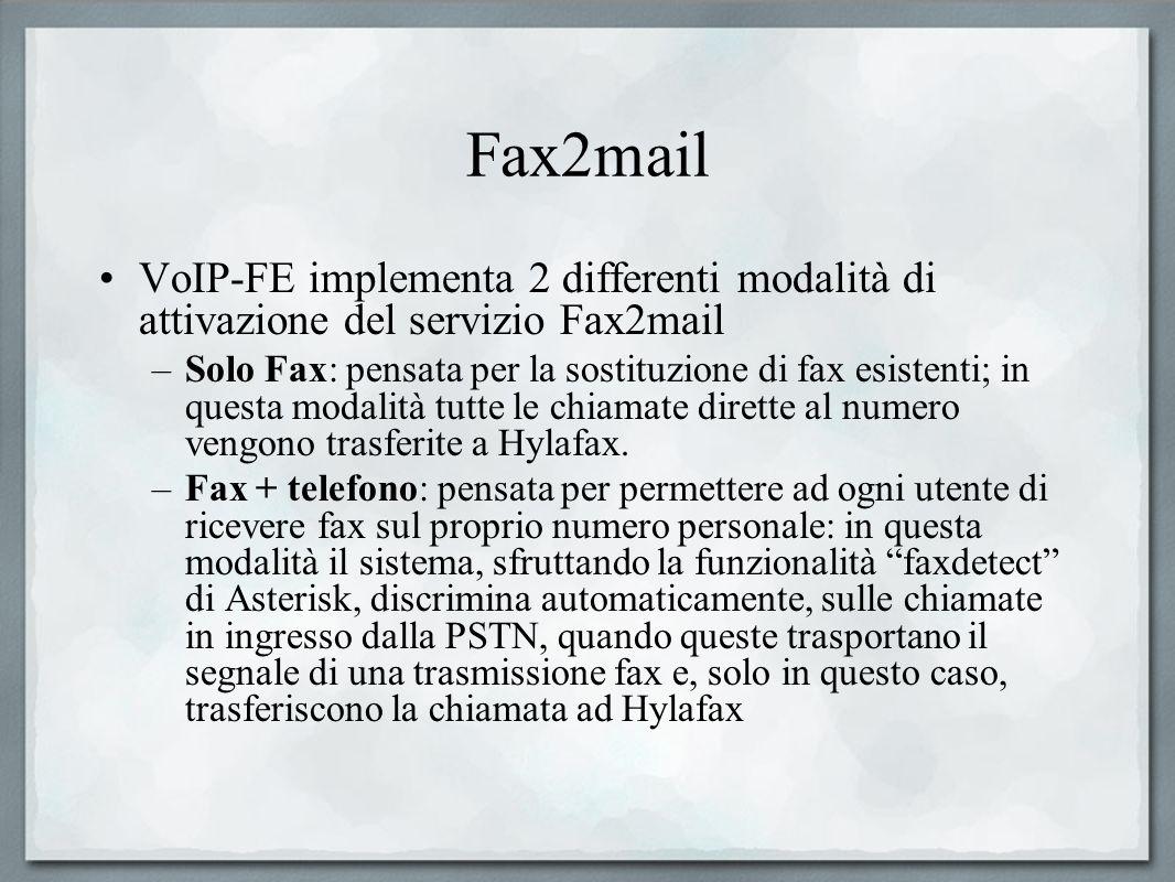 Fax2mail VoIP-FE implementa 2 differenti modalità di attivazione del servizio Fax2mail.