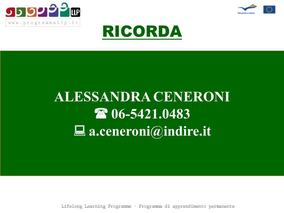 RICORDA ALESSANDRA CENERONI  06-5421.0483  a.ceneroni@indire.it