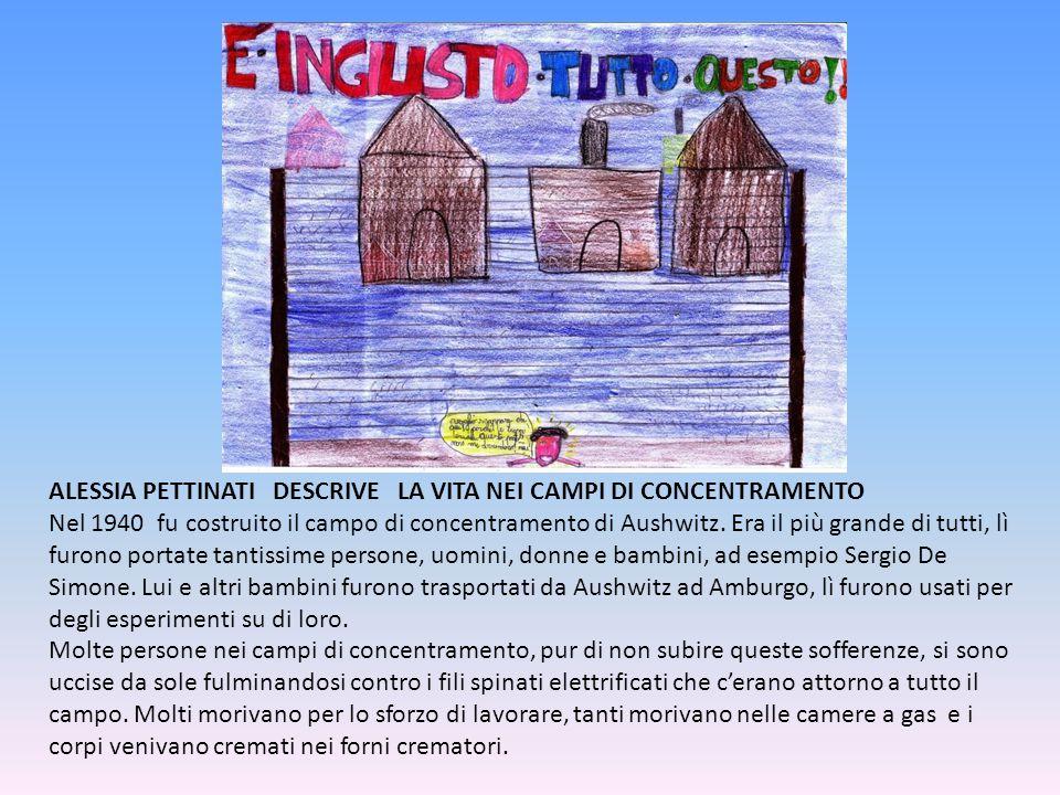 ALESSIA PETTINATI DESCRIVE LA VITA NEI CAMPI DI CONCENTRAMENTO