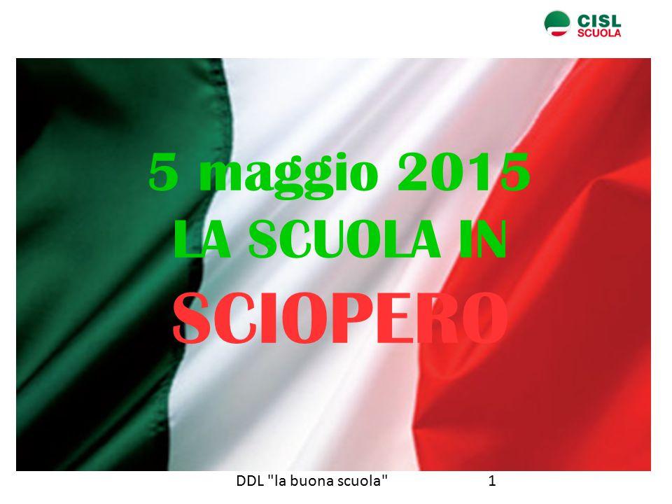 5 maggio 2015 LA SCUOLA IN SCIOPERO DDL la buona scuola 1