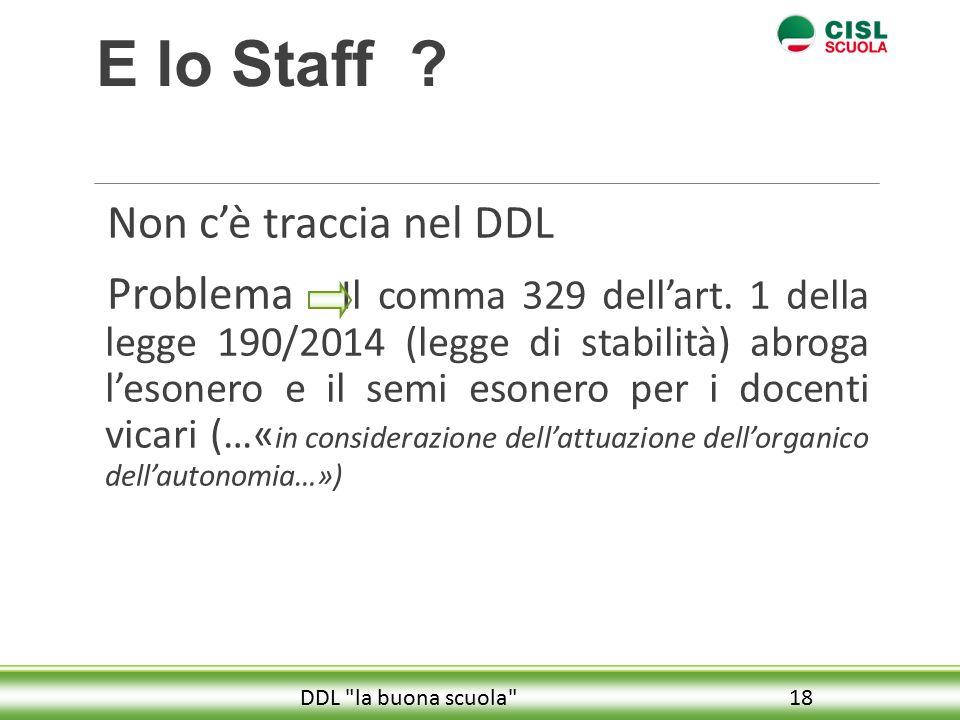 E lo Staff Non c'è traccia nel DDL