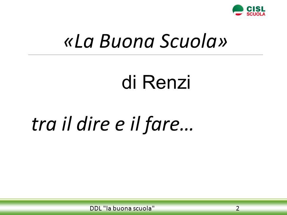 «La Buona Scuola» tra il dire e il fare… di Renzi
