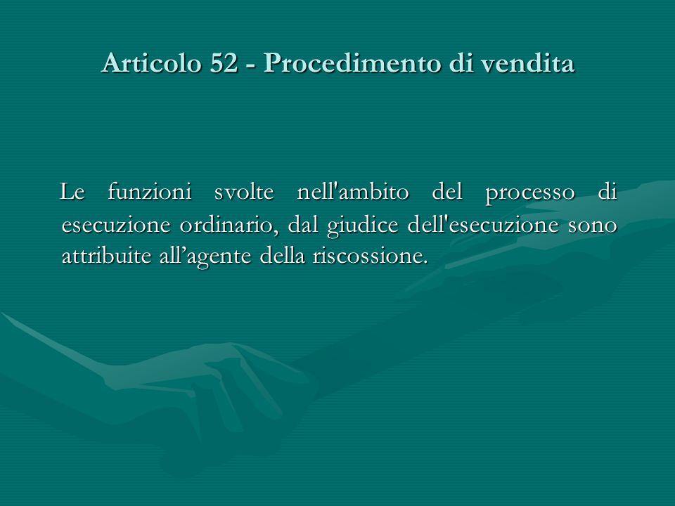 Articolo 52 - Procedimento di vendita