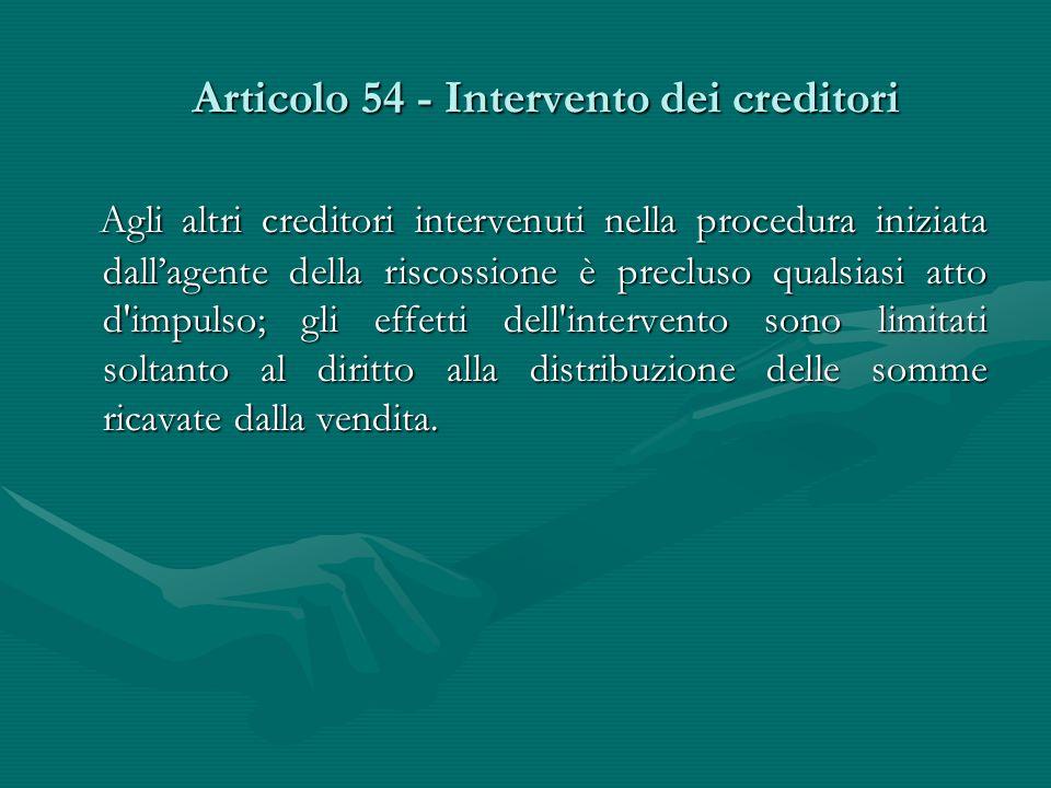Articolo 54 - Intervento dei creditori