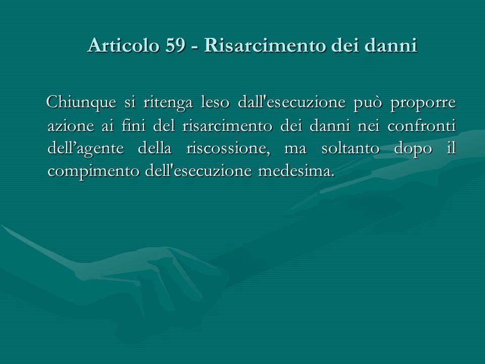 Articolo 59 - Risarcimento dei danni