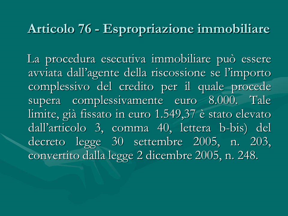 Articolo 76 - Espropriazione immobiliare